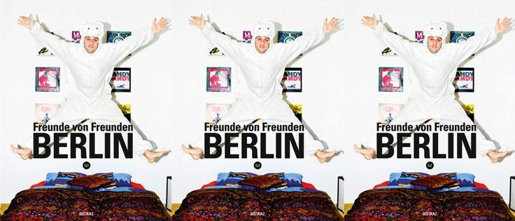 The Freunde von Freunden Berlin book now available