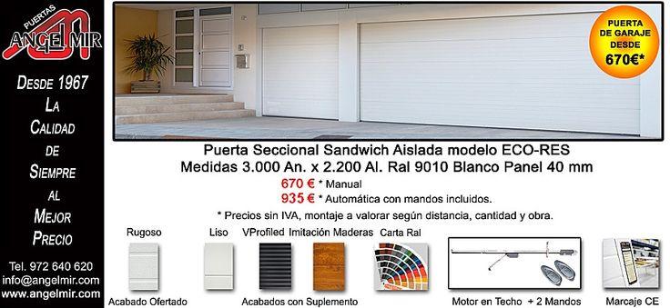 La #puerta de #garaje más #economica del mercado. Puerta #seccional sandwich manual o automática. Pídanos su presupuesto sin ningún compromiso. #door #garage #garaje #garagedoor #sectionaldoor #residentialdoor #AngelMir