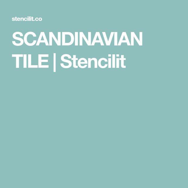 SCANDINAVIAN TILE   Stencilit