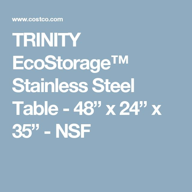 "TRINITY EcoStorage™ Stainless Steel Table - 48"" x 24"" x 35"" - NSF"