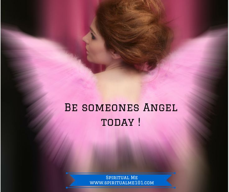 #Angels #Guardian Angel - yes you are one to someone SpiritualMe101.com #SpiritualMeGoals #SpiritualMeSquad  facebook.com/spiritualme101