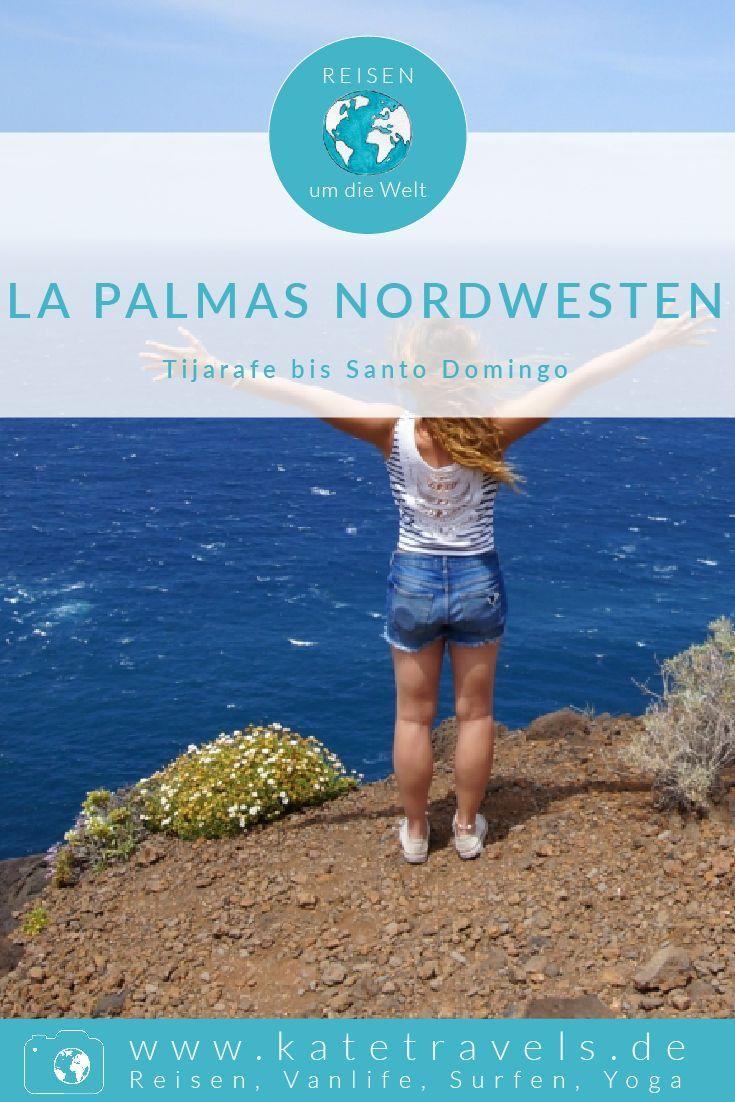 La Palmas Nordwesten Von Tijarafe Bis Santo Domingo Reisen Palmas Reisetipps