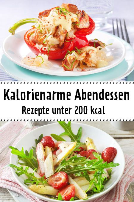 Kalorienarme Abendessen mit maximal 200 kcal