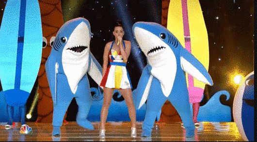 We are all dancing sharks in the sea of life. | Katy Perry's Sharks Were The Best Part Of The Super Bowl