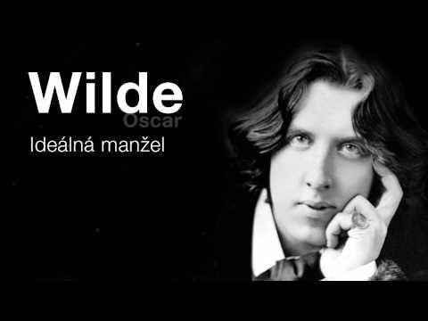Wilde, Oscar: Ideální manžel (Rozhlasová hra) KOMEDIE