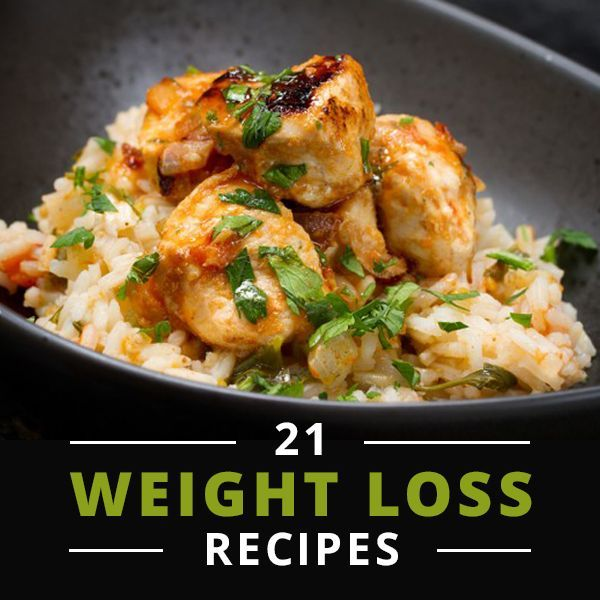 21 Recipes for Weight Loss. These dishes are delicious and belong in any weight loss plan!  #weightlossrecipes #weightlossplan #weightlossmenu