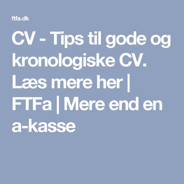 CV - Tips til gode og kronologiske CV. Læs mere her | FTFa | Mere end en a-kasse
