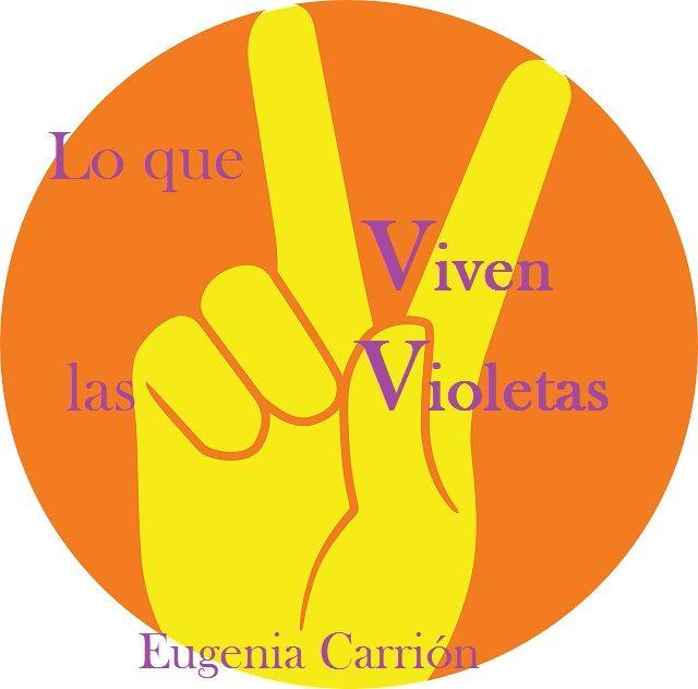Lo que Viven las Violetas (Diario de una mujer cansada) es una micronovela de Eugenia Carrión que podrá leer cada sábado en parafantastica.com