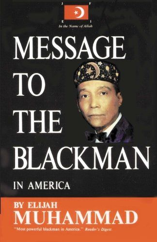 #DAILYBLACKHISTORY Message to the Blackman in America by Elijah Muhammad CLICK TO READ MORE
