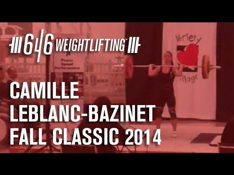 Camille Leblanc-Bazinet - Fall Classic Weightlifting Competition