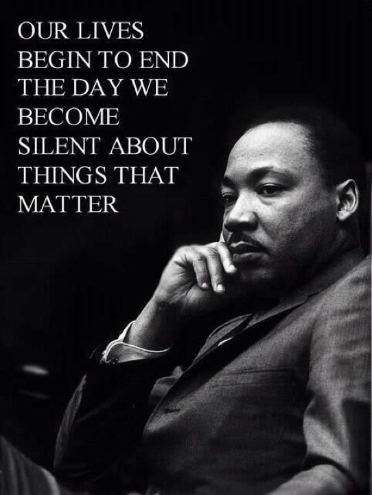 -Martin Luther King