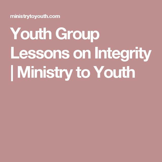 Youth Group Lessons on Integrity | Ministry to Youth