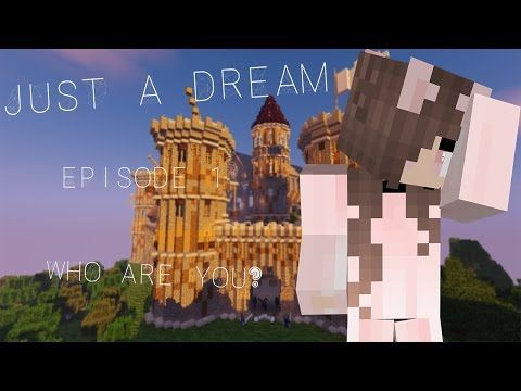 http://minecraftstream.com/minecraft-episodes/who-are-you-just-a-dream-episode-1-minecraft-roleplay/ - Who Are You | Just a Dream: Episode 1 | (Minecraft Roleplay) WELCOME TO THE FIRST EPISODE OF MY NEW ROLEPLAY SERIES! Hmm…. Who are all these new people? Wait and see for yourself! ♥ Mods Used ♥ Backpacks Bibliocraft Carpenter's Blocks CustomNPCs Decocraft Food Plus FoxLib Freezecam MalisisDoors MalisisCore MorePlayerModels Optifine Tails