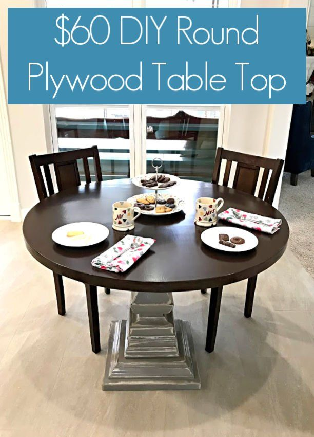 DIY Round Table Top, Using Plywood Circles in 2020   Round ...