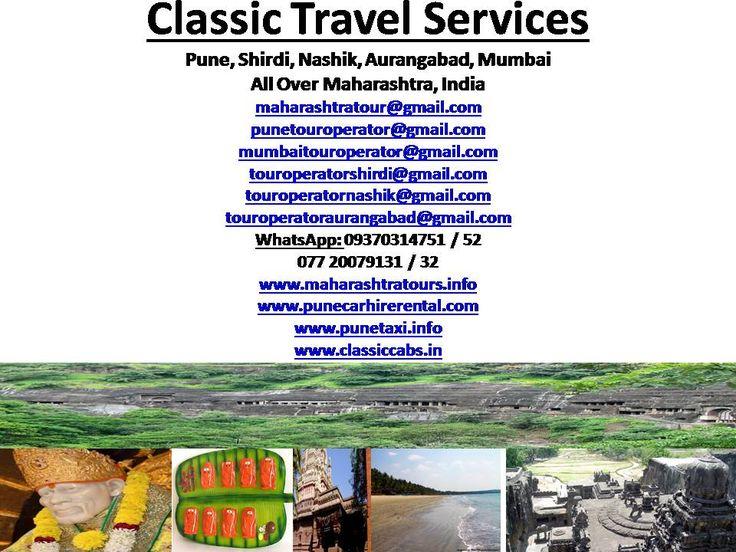 Maharashtra Tour Operator And Travel Services, Pune, Maharashtra, India maharashtratour@gmail.com WhatsApp: 9370314751 www.maharashtratours.info www.classiccabs.info
