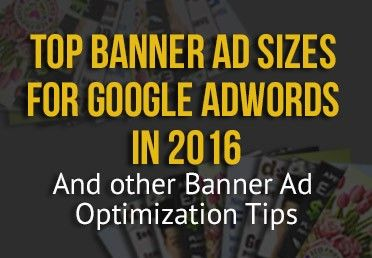 Google Banner Ads: A Guide to Better Performance | Top Google Banner Ad Sizes | Custom Creatives