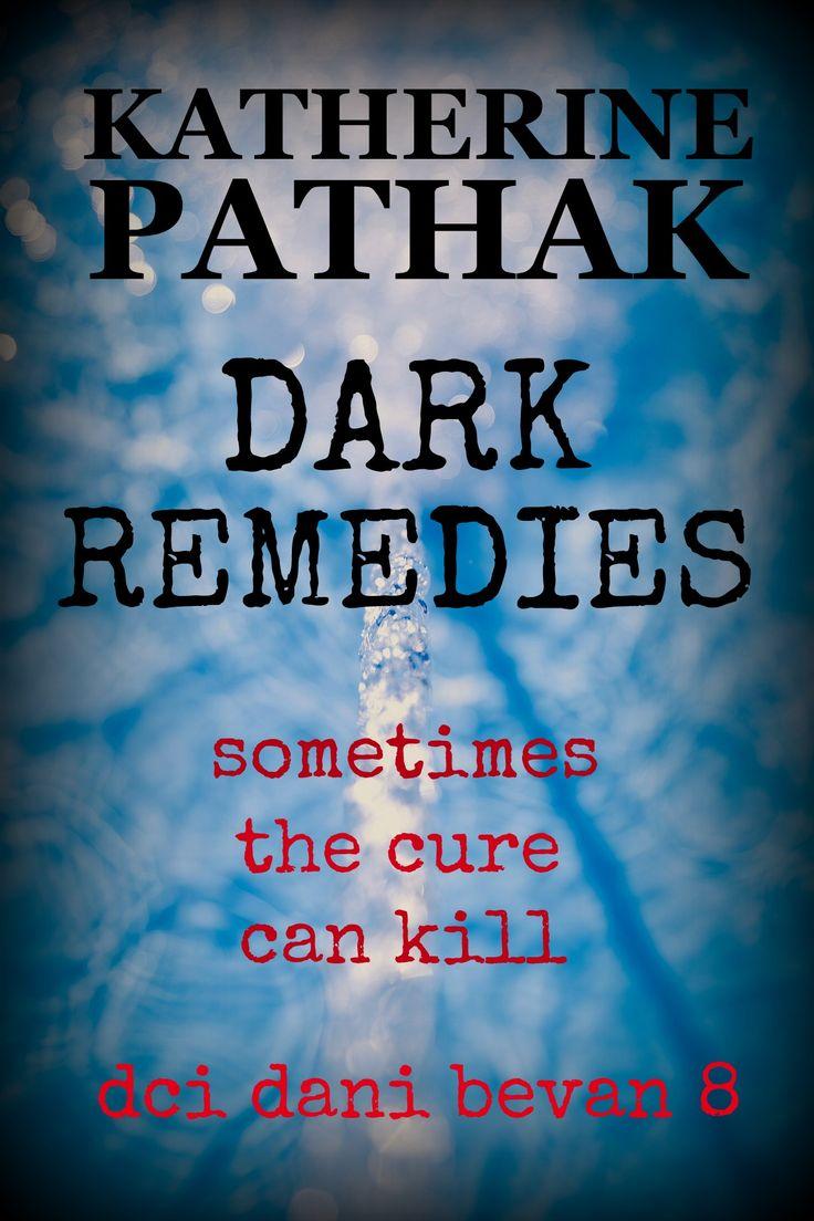 Dark Remedies DCI Dani Bevan #8