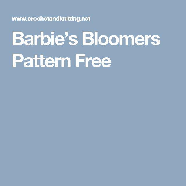 Barbie's Bloomers Pattern Free