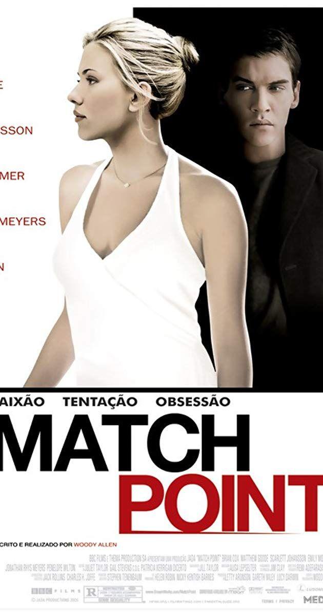 Directed By Woody Allen With Scarlett Johansson Jonathan Rhys Meyers Emily Mortimer Matthew Goode Emily Mortimer Jonathan Rhys Meyers Scarlett Johansson