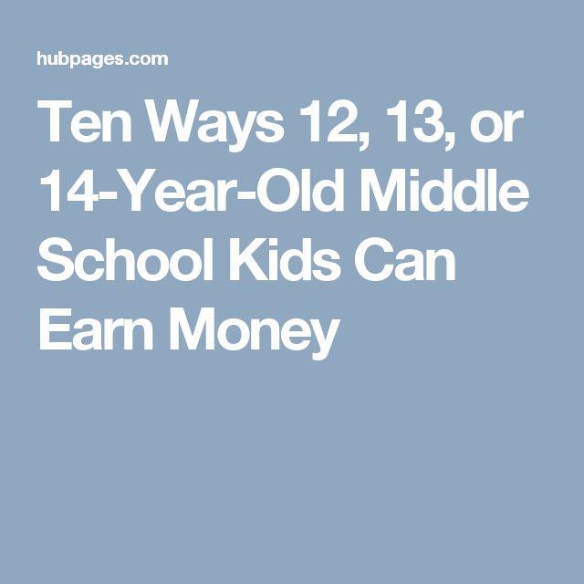 Ten Ways 12, 13, or 14-Year-Old Middle School Kids Can Earn Money