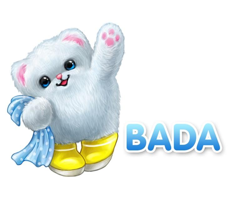 """""""Hi, I'm Bada! I'm very. Very happy to meet you!"""""""