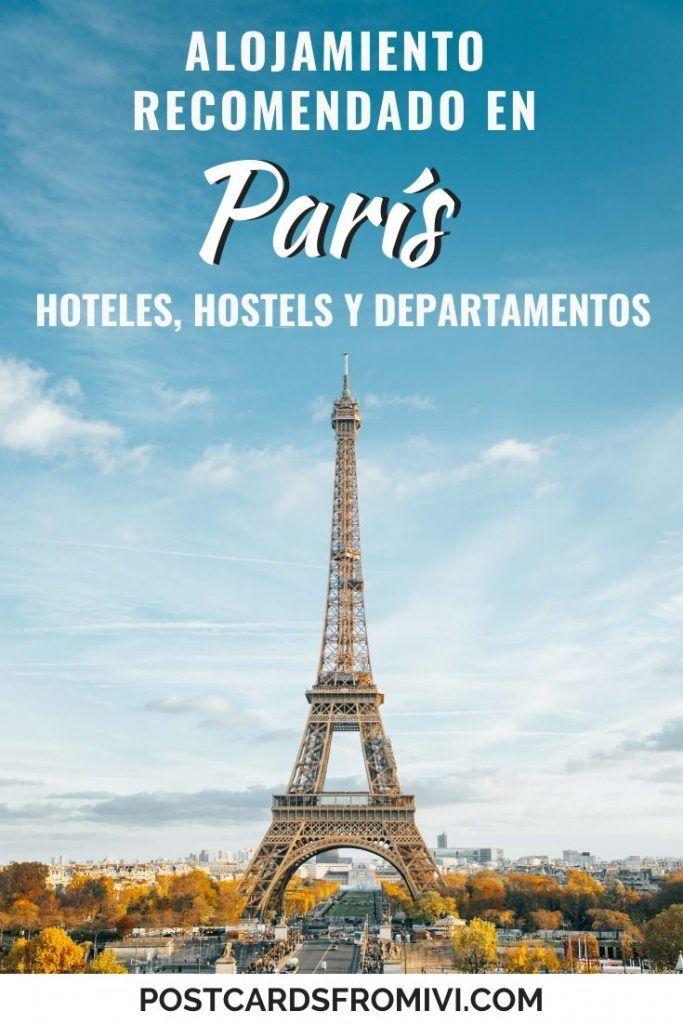 Dónde Alojarse En París Mejores Zonas Y Hoteles Postcards From Ivi Paris Viaje Viajes A Francia Inspiración Para Viajes