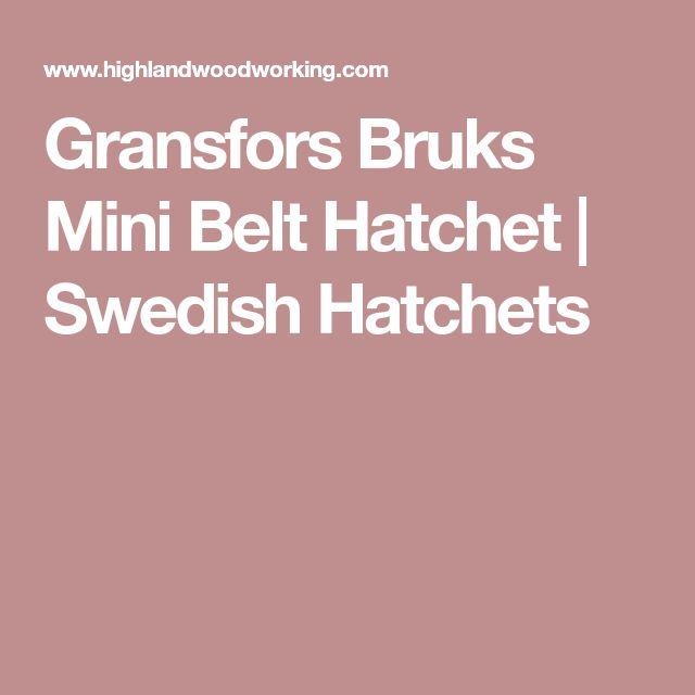 Gransfors Bruks Mini Belt Hatchet | Swedish Hatchets