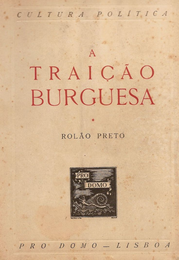 "F.Rolão Preto book: ""The Burgeois Treason""."