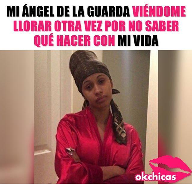Okuuuur Lo Leiste Con Voz De Cardi B Cardi B Memes Memes Humor