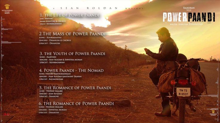 Power Paandi - Official Jukebox   Rajkiran   Dhanush   Sean Roldan