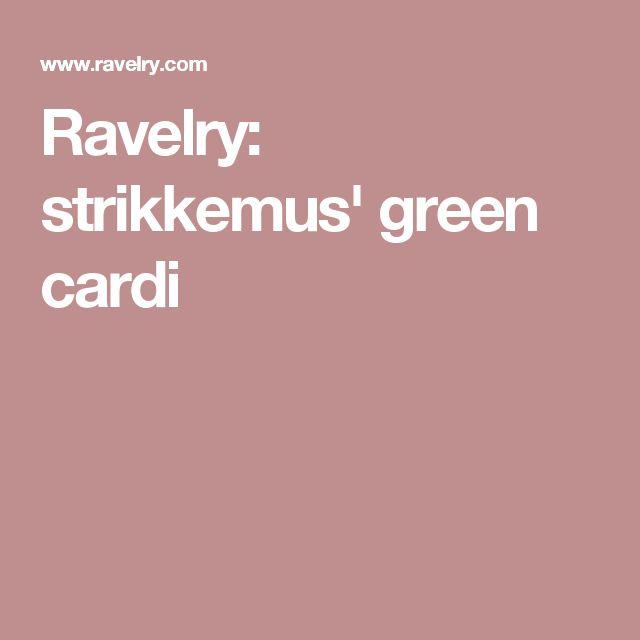 Ravelry: strikkemus' green cardi