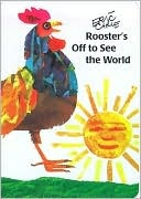 * Counting * Rooster's Off to See the World by Eric carle.- this book is about a rooster who wakes up and goes around the world to see other animals like cats, turtles, fish, and fire flies. then its night time and the animals leave one by one this book counts is great for introducing addition and subtraction.