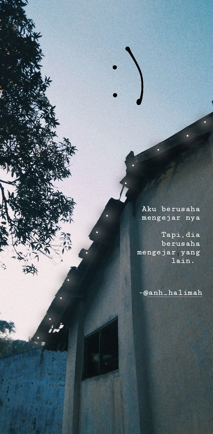 Pin By Ijah Amri On Puisi Postive Quotes Text Quotes Pretty Quotes