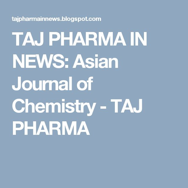 TAJ PHARMA IN NEWS: Asian Journal of Chemistry - TAJ PHARMA