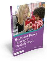 Sustained Shared Thinking - How Important is It? - Kathy Brodie Early Years Training