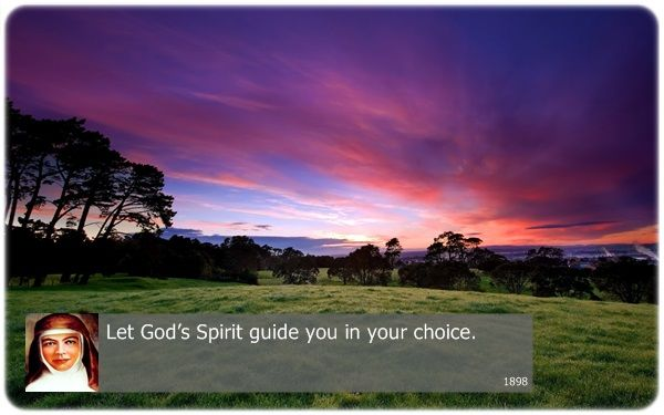 Let God's Spirit guide you in your choice