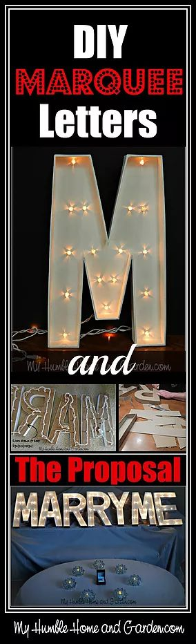 DIY Marquee Letters and The Wedding Proposal. Although these Marquee Letters were made specifically for a wedding proposal, they could easil