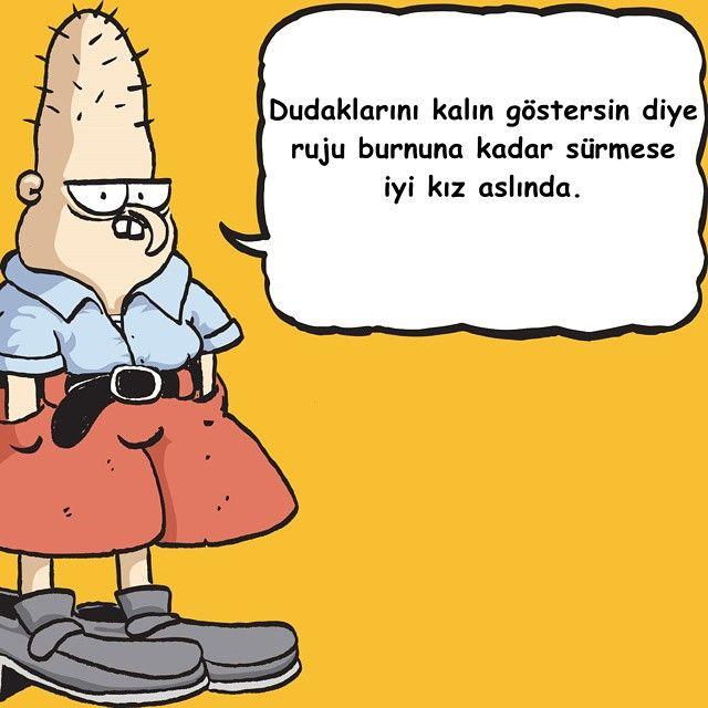Dudaklarını kalın göstersin diye ruju burnuna kadar sürmese iyi kız aslında.  #karikatür #mizah #matrak #komik #espri #baattin