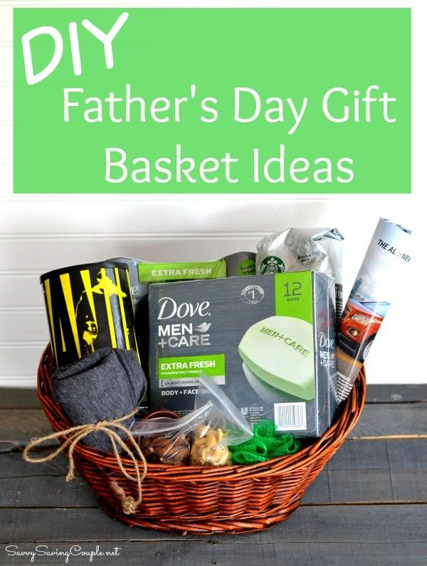 Diy Father S Day Gift Basket With Dove Men Care Gifts