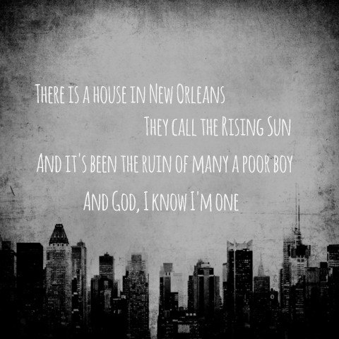 "-- #LyricArt for ""House Of The Rising Sun"" by The Animals"