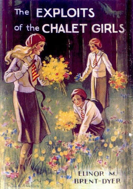 9. The Exploits Of The Chalet Girls by Elinor M. Brent Dyer