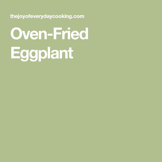 Oven-Fried Eggplant