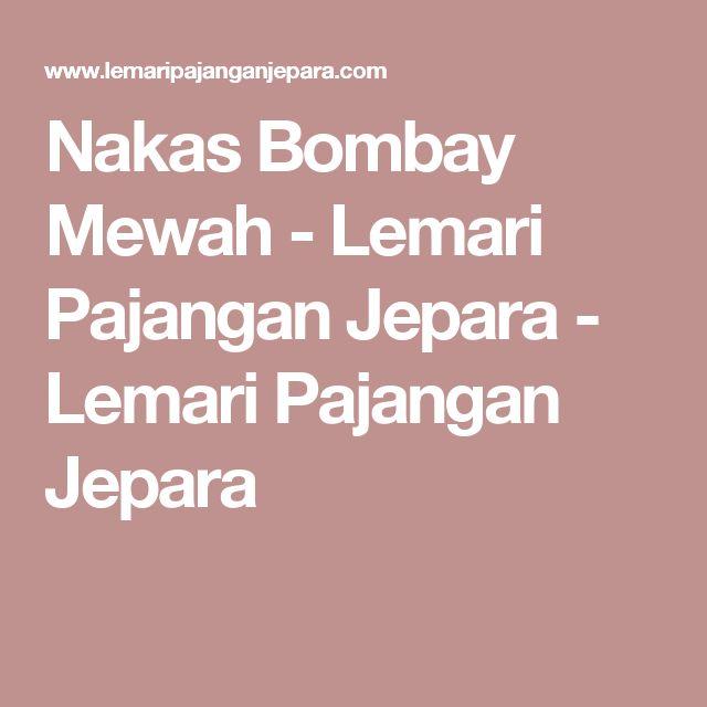 Nakas Bombay Mewah - Lemari Pajangan Jepara - Lemari Pajangan Jepara