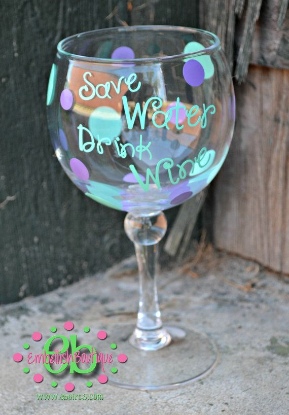 Save Water, Drink Wine Acrylic Wine Glasses - Bridesmaid Gifts - Sorority Gifts on Etsy, $10.00