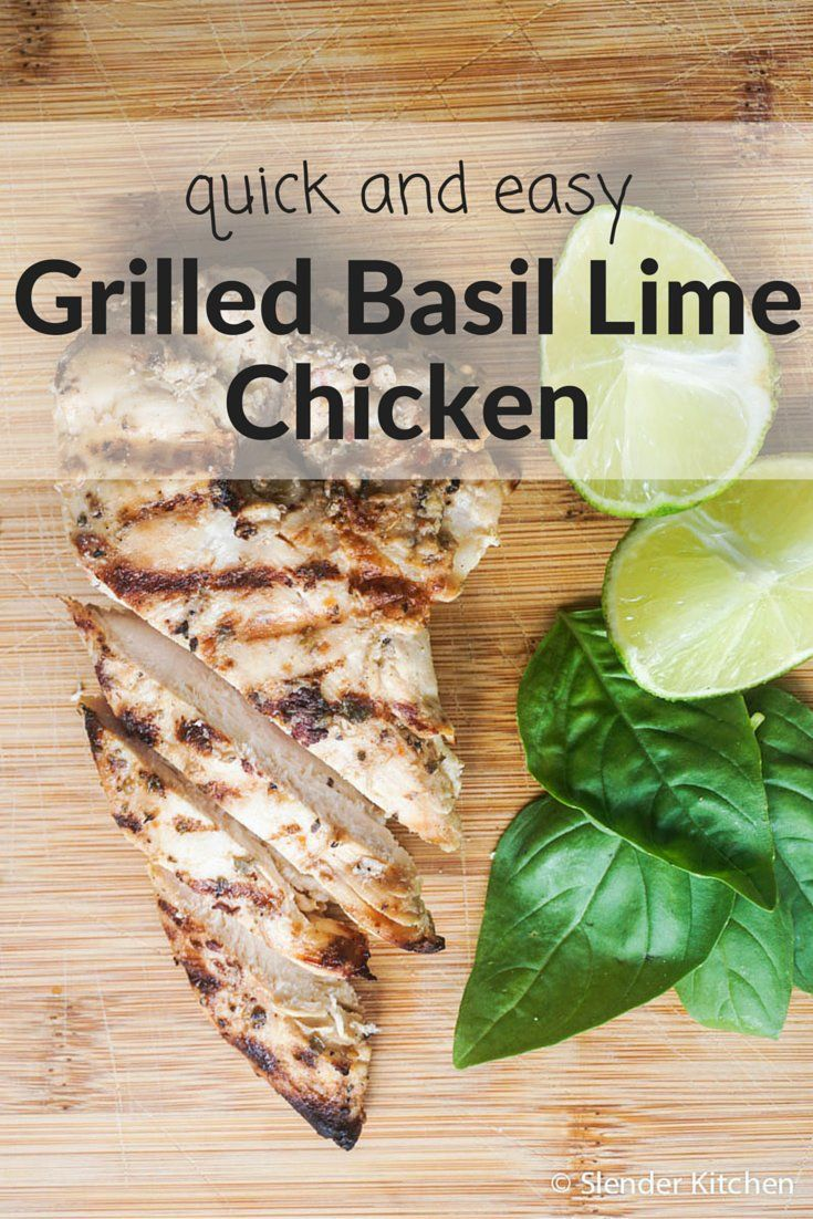 Easy and healthy grilled Basil Lime Chicken for 200 calories and 5 Weight Watchers PointsPlus.  Gluten free and low carb