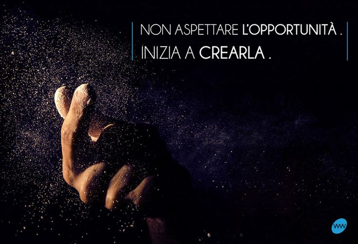 Non aspettare l'opportunità. Inizia a crearla. ‪#‎webworking‬ ‪#‎WW‬ ‪#‎digital‬ ‪#‎bestoftheday‬ ‪#‎greatfeeds‬ ‪#‎quotes‬