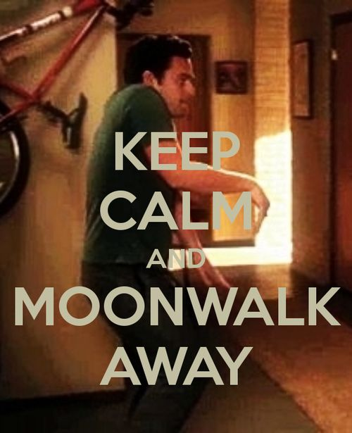 Yes. I have used the moon walk to escape awkward moments. It works! Thanks Nick Miller. #newgirl
