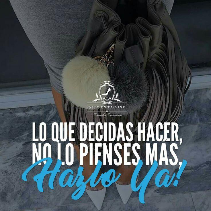 Siempre que decidas hacer algo, hazlo primero por ti, estando totalmente segura de que darás todo de ti... al iniciarlo, al tomar acción y al concluirlo!!!   -WV-  Síguenos por Instagram @exitoentaconeswv   #exitoentacones #frase #motivacion #dequeestashecha #noterindas #sigueadelante #progreso #pasoapaso #deexitoenexito #enfocada #vision #construyendounImperio #voyportodo #pasion #seloqueQUIERO #mujerimparable #esforzadayvaliente