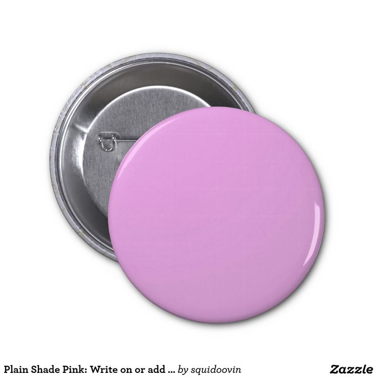 Plain Shade Pink: Write on or add image 2 Inch Round Button