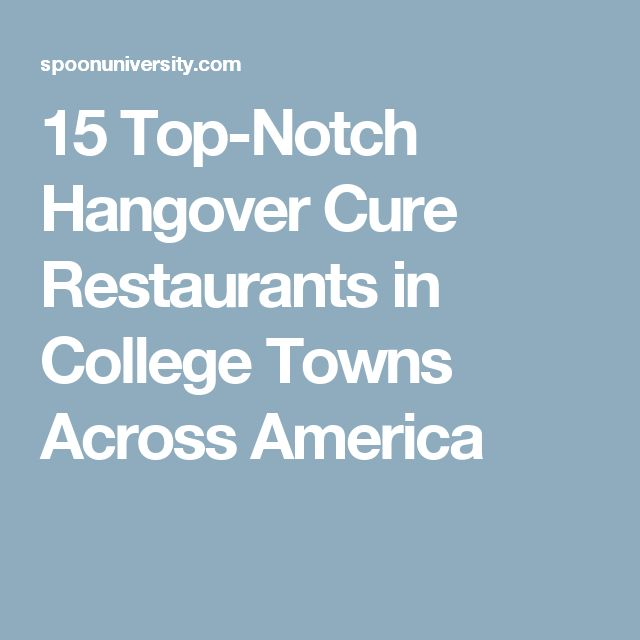 15 Top-Notch Hangover Cure Restaurants in College Towns Across America